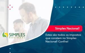 Simples Nacional Conheca Os Impostos Recolhidos Neste Regime 1 - Contabilidade em Brasília | Estratégia Patrimonial
